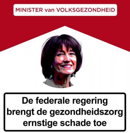 Minister Onkelinx brengt de gezondheidszorg ernstige schade toe